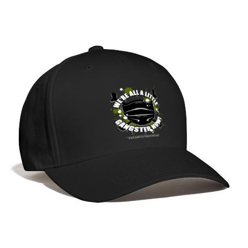 Covid Gangster - Baseball Cap