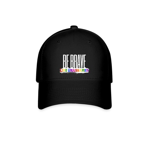 Be Brave, Live Unashamed Hats - Baseball Cap