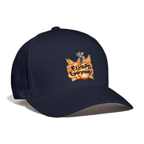 It's FivePD Everybody! - Baseball Cap