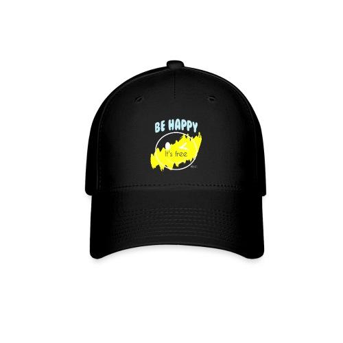 Be happy - Baseball Cap
