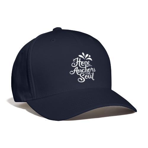 Hope Anchors The Soul - Baseball Cap