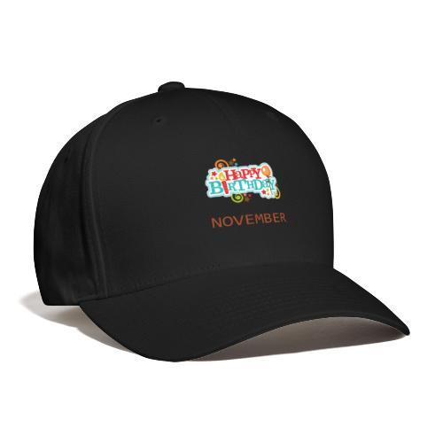 november birthday - Baseball Cap