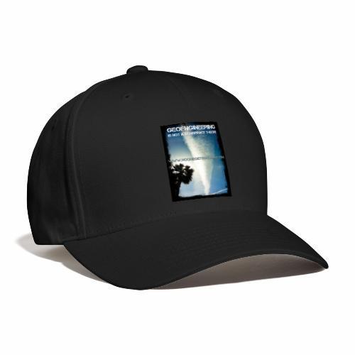 Geoengineering - Baseball Cap