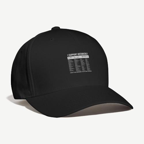Support HBCUs List - Baseball Cap