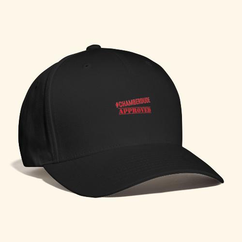 Chamber Dude Approved - Baseball Cap
