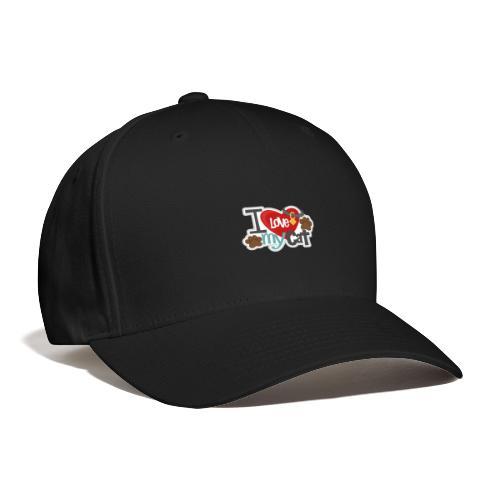 i love my cat - Baseball Cap