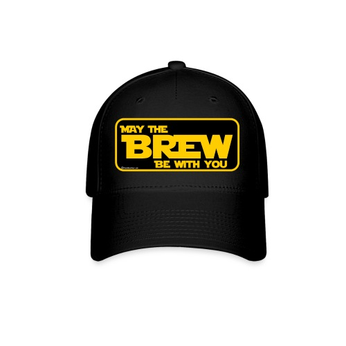 May The Brew Be With You - Baseball Cap