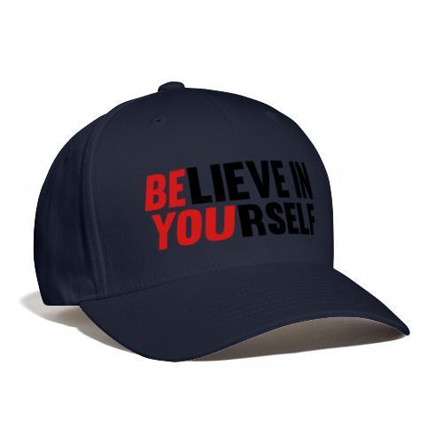 Believe in Yourself - Baseball Cap