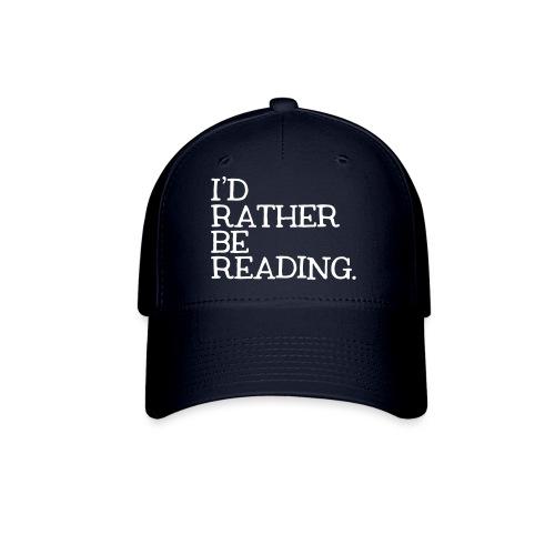 I'd Rather Be Reading Bookworm Book Lover T-shirt - Baseball Cap
