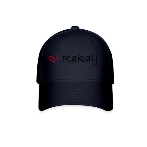 I love Rakalj - Baseball Cap