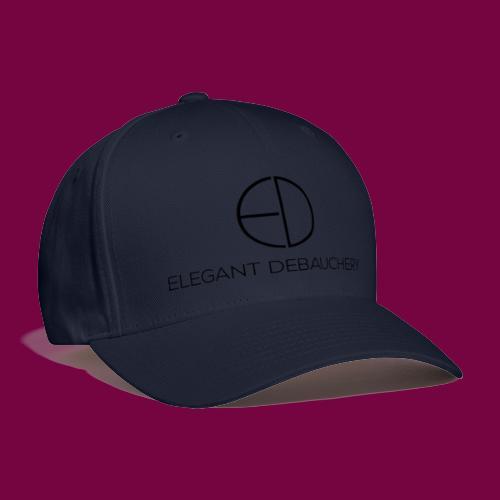 Elegant Debauchery - Baseball Cap