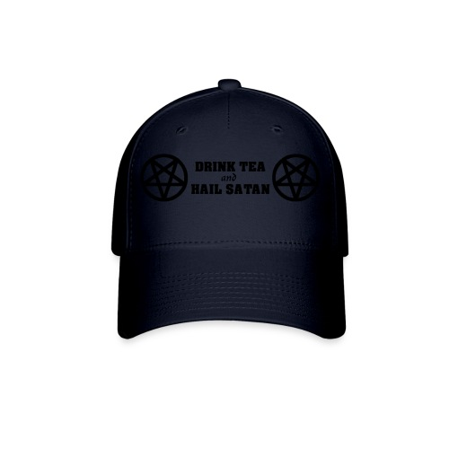 Drink Tea And Hail Satan - Baseball Cap