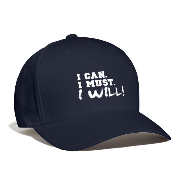 I Can. I Must. I Will!