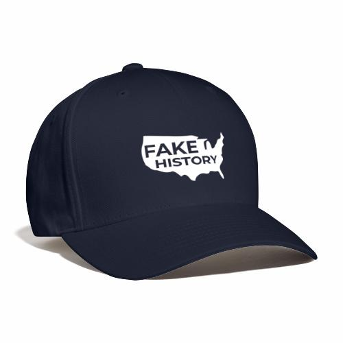 Fake History of America - Baseball Cap