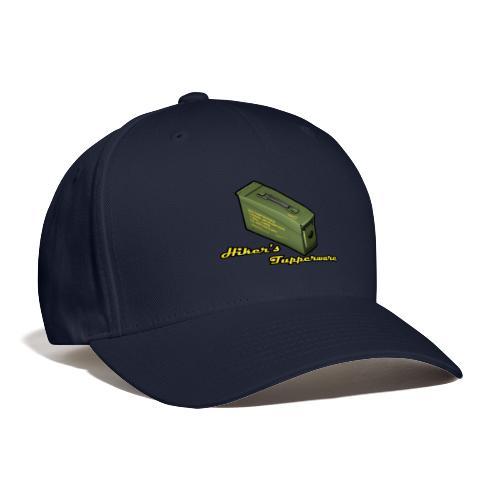 Hiker s Tupperware - Baseball Cap