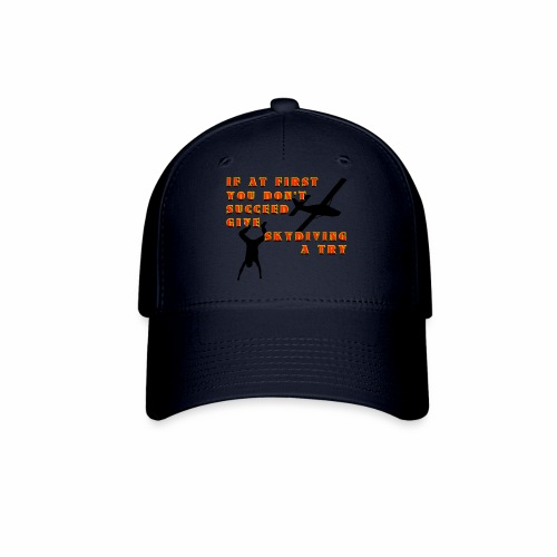 Try Skydiving - Baseball Cap