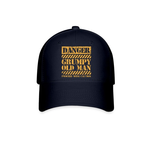 Danger Grumpy Old Man Sarcastic Saying - Baseball Cap