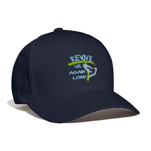 Revive us again - Baseball Cap