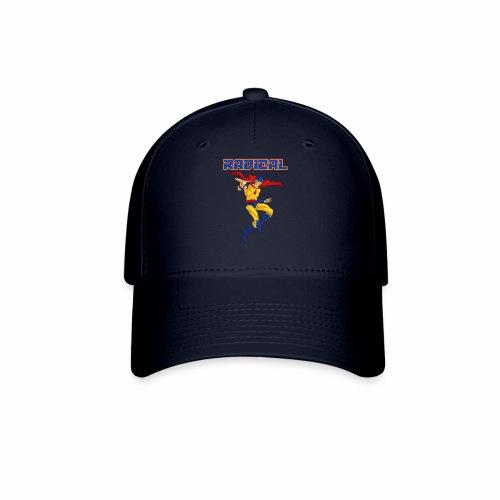Classic Radical, and it says RADICAL! - Baseball Cap