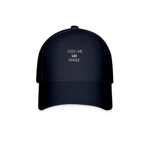 Cool Text kiss me im single - Baseball Cap