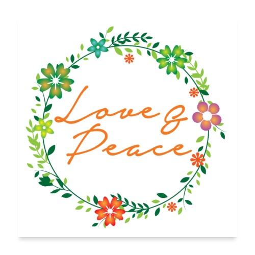 Love and Peace - Poster 24x24