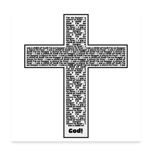 Jesus cross. I'm no longer a slave to fear. - Poster 24x24