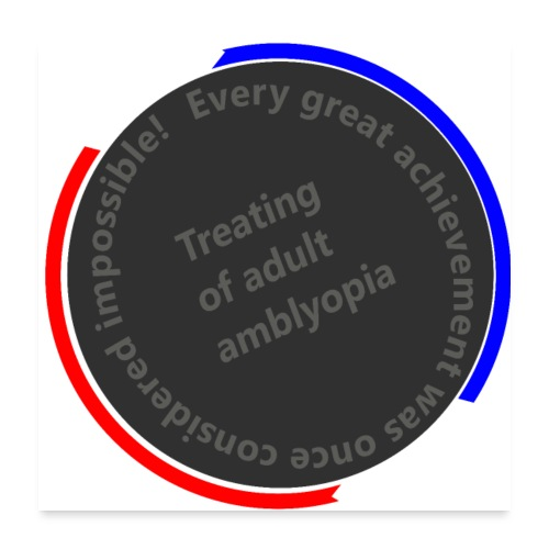 Treating Adult Amblyopia - Poster 24x24