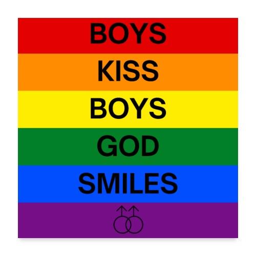 Boys Kiss Boys God Smiles - Rainbow Gay Gender - Poster 24x24