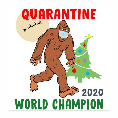 Quarantine World Champion Sasquatch Mask Christmas - Poster 24x24
