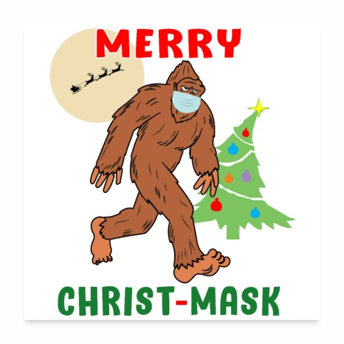 Merry Christmask Sasquatch Mask Social Distance. - Poster 24x24