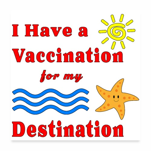 Vaccination for my Destination Caribbean Vacation - Poster 24x24