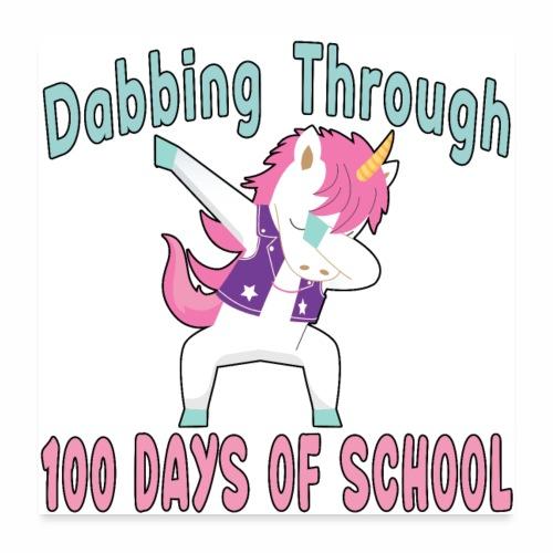 Dabbing Unicorn 100 Days of School Student Kids. - Poster 24x24