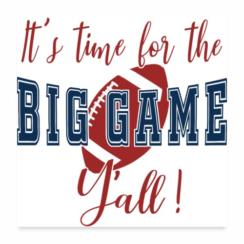 Big Football Game Y'all KC TB Championship. - Poster 24x24
