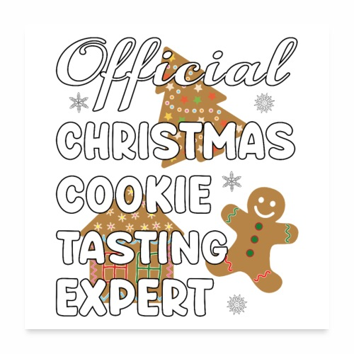 Funny Official Christmas Cookie Tasting Expert. - Poster 24x24