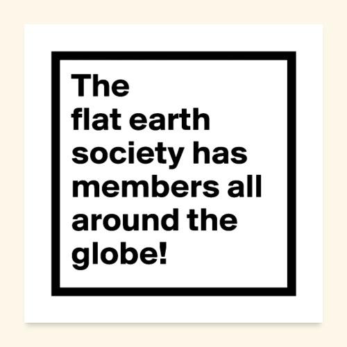 flat earth merchandise - Poster 24x24