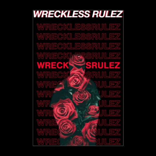 Wreckless Rulez Poster - Poster 8x12