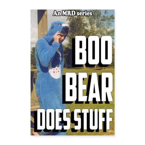 Boo Bear Does Stuff official poster - Poster 8x12