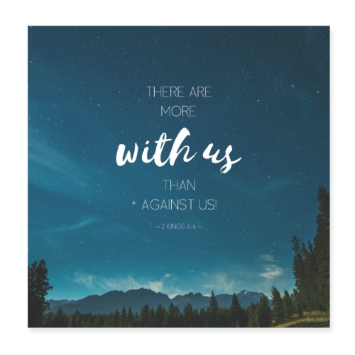 More with us - than against us - Poster 8x8