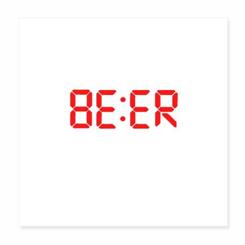 Beer o clock - Poster 8x8