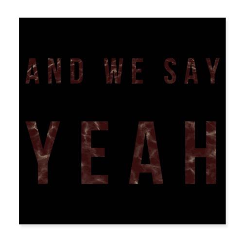 """""""Yeah"""" Lyric - Poster 8x8"""