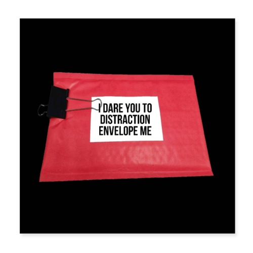 Distraction Envelope - Poster 8x8