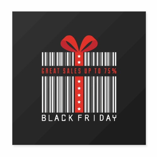 Black Friday/ Black Friday Deal/ Black Friday Deal - Poster 8x8