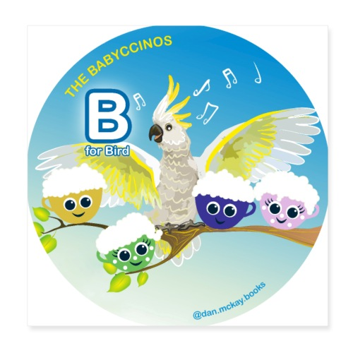 The Babyccinos Alphabet The Letter B - Poster 8x8
