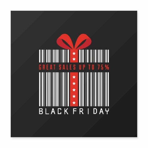 Black Friday/ Black Friday Deal/ Black Friday Deal - Poster 16x16