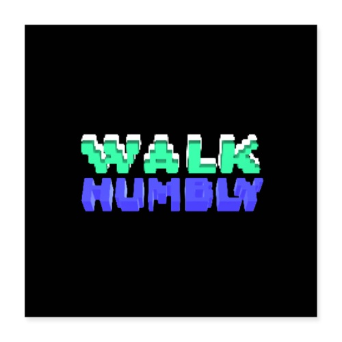 Walk Humbly Poster - Poster 16x16