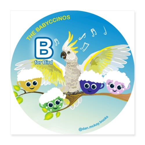 The Babyccinos Alphabet The Letter B - Poster 16x16