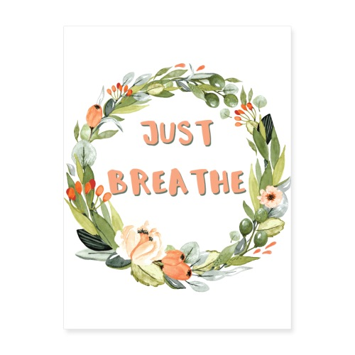 Just Breathe - Poster 18x24