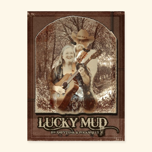 Lucky Mud Poster 2 - Poster 18x24