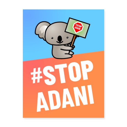 Poster | Stop Adani - Poster 18x24