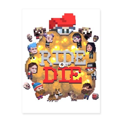 Ride Or Die Shirt (Full) - Poster 18x24